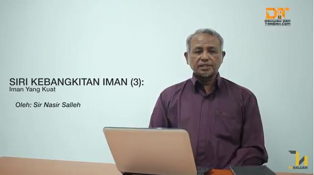Photo of Video: Siri Kebangkitan Iman (3): Iman Yang Kuat