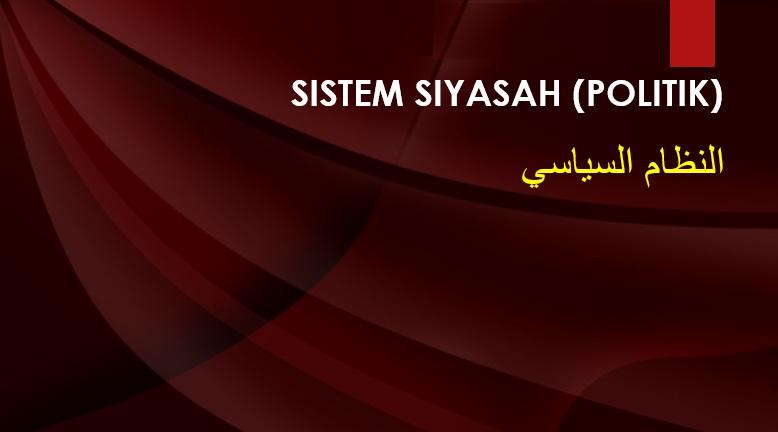 Photo of Kepelbagaian Sistem Dalam Islam (2):  Konsep Asas Sistem Siyasah (Politik)