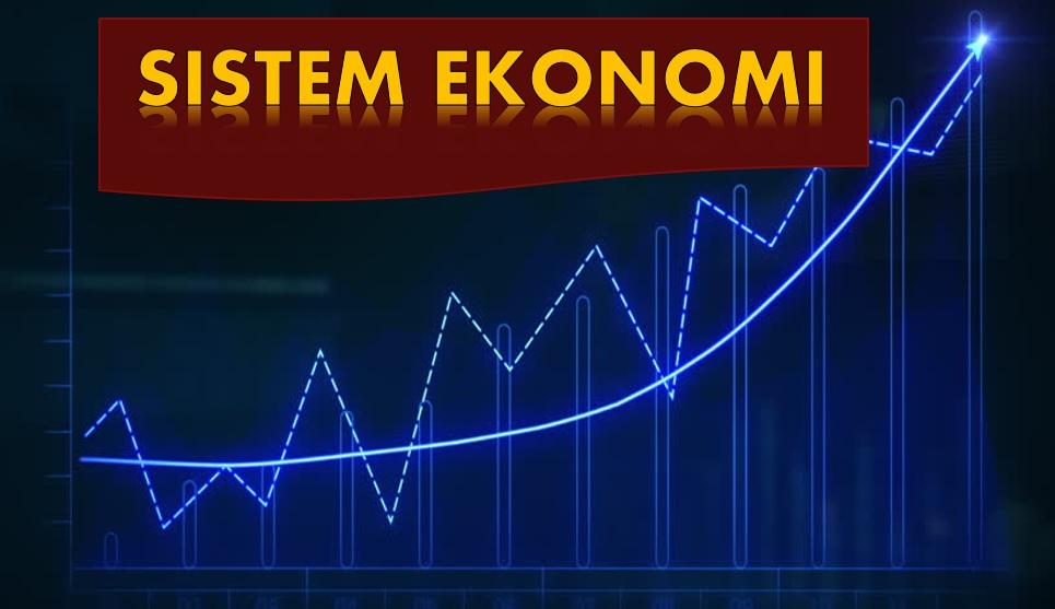 Photo of Kepelbagaian Sistem Dalam Islam (8):  Konsep Asas Sistem Ekonomi
