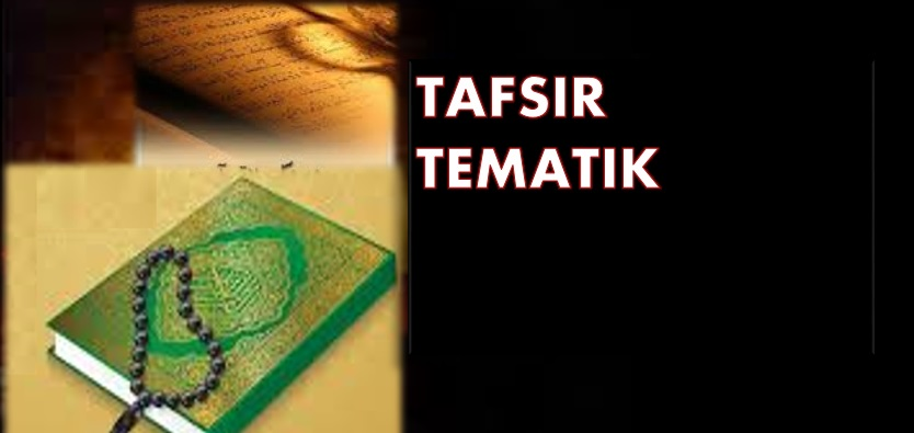 Photo of Tafsir Tematik: Pengenalan