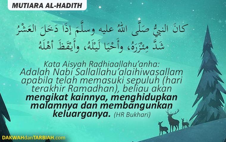 Photo of 10 Akhir Ramadhan: Rasul Saw Ikat Kain & Bangunkan Keluarga