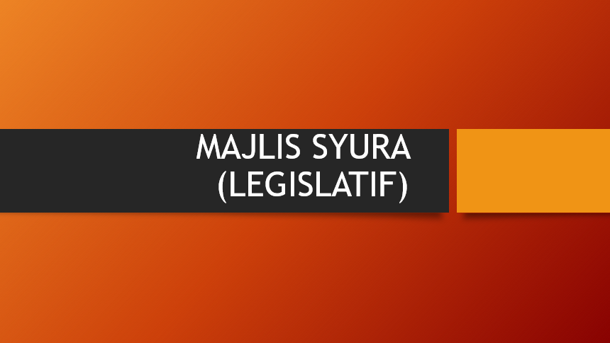 Photo of Kepelbagaian Sistem Dalam Islam (7):  Konsep Asas Sistem Majlis Syura (Legislatif)
