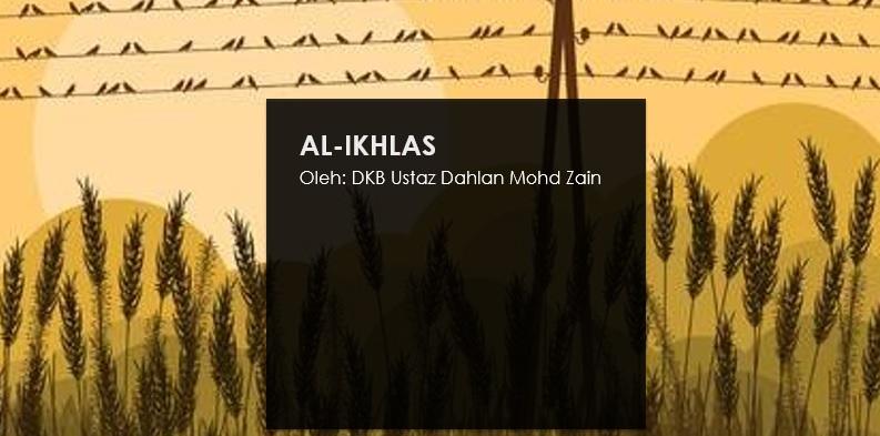 Photo of Tajuk Pilihan Pemantapan Pendakwah (3): Al-Ikhlas