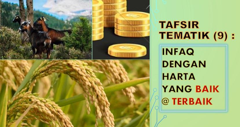 Photo of Tafsir Tematik (9): Infaq Dengan Harta Yang Baik @ Terbaik (Menginfaqkan 'Ismail'nya)