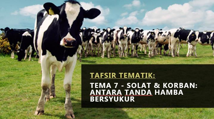Photo of Tafsir Tematik (7): Solat & Korban: Antara Tanda Hamba Bersyukur