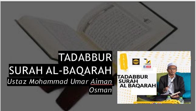 Photo of TADABBUR SURAH AL-BAQARAH (Siri 1)