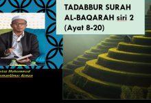 Photo of TADABBUR SURAH AL-BAQARAH – siri 2Ayat 8 – 20