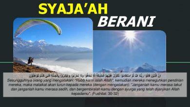 Photo of Tajuk Pilihan Pemantapan Pendakwah (8) – Bersifat Berani (Syaja'ah)