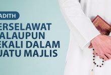Photo of BERSELAWAT WALAUPUN SEKALI DALAM SUATU MAJLIS
