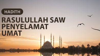 Photo of RASULULLAH SALLALLAHU'ALAIHIWASALLAM PENYELAMAT UMAT