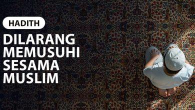 Photo of DILARANG MEMUSUHI SESAMA MUSLIM