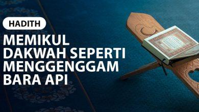 Photo of MEMIKUL DAKWAH SEPERTI MENGGENGGAM BARA API