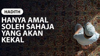 Photo of HANYA AMAL SOLEH SAHAJA YANG AKAN KEKAL