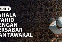 Photo of PAHALA SYAHID DENGAN BERSABAR DAN TAWAKAL