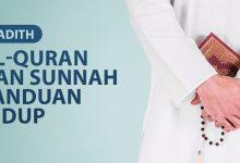 Photo of AL-QURAN DAN SUNNAH PANDUAN HIDUP