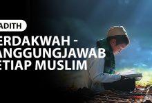 Photo of BERDAKWAH – TANGGUNGJAWAB SETIAP MUSLIM