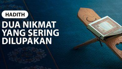 Photo of DUA NIKMAT YANG SERING DILUPAKAN