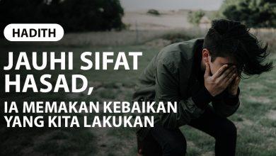 Photo of JAUHI SIFAT HASAD, IA MEMAKAN KEBAIKAN YANG KITA LAKUKAN